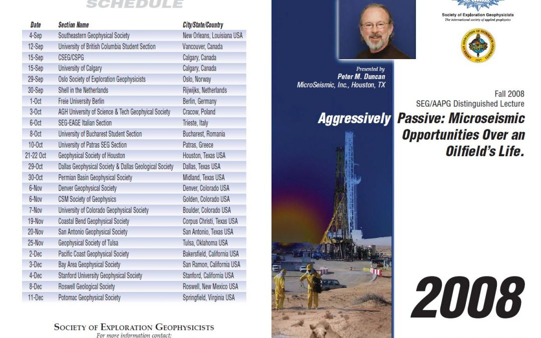 2008 SEG/AAPG Fall Distinguished Lecture: Aggressively Passive: Microseismic Opportunities Over an Oilfield's Life