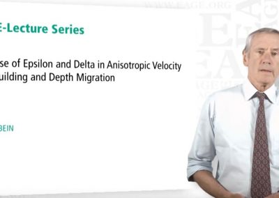 EAGE E-Lecture: Epsilon and Delta in Anisotropic Velocity Model Building by Etienne ROBEIN