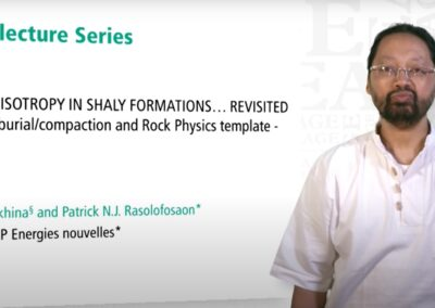 EAGE E-Lecture: Seismic Anisotropy in Shaly Formations (Revisited by Patrick N.J Rasolofosaon)