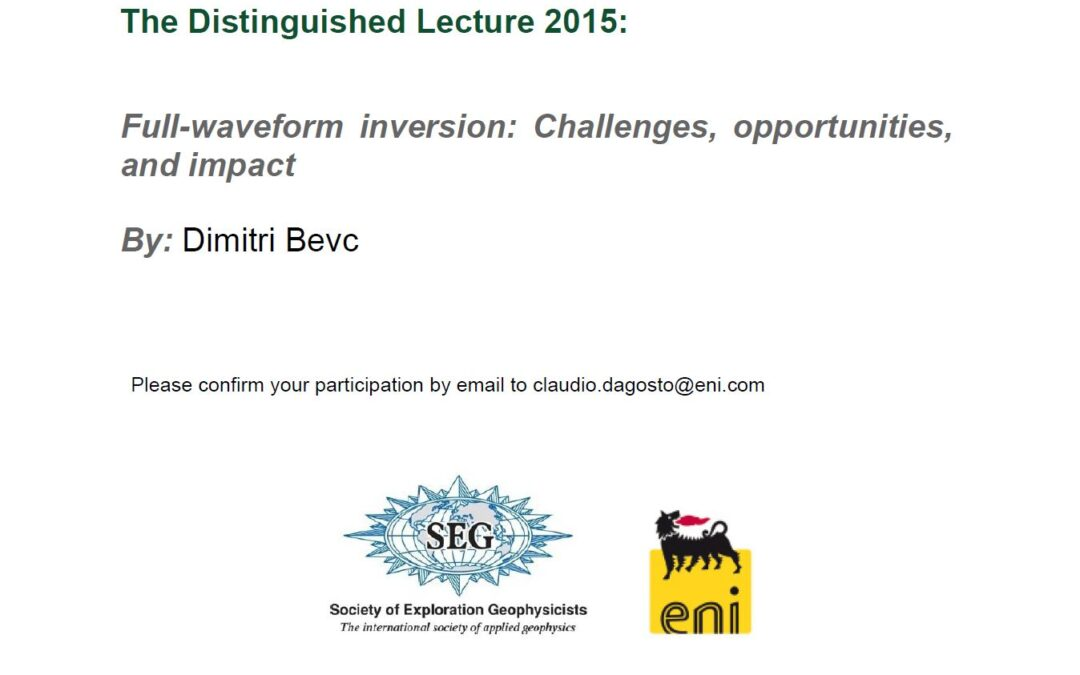 Full-waveform inversion: Challenges, opportunities, and impact By: Dimitri Bevc