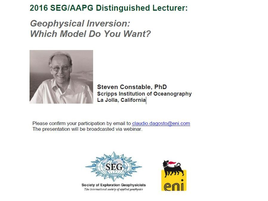 2016 SEG/AAPG DISTINGUISHED LECTURER – Geophysical Inversion: Which Model Do You Want